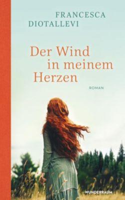 Der Wind in meinem Herzen - Francesca Diotallevi |