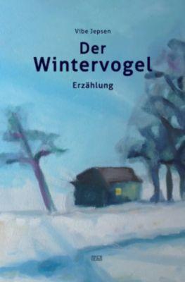 Der Wintervogel - Vibe Jepsen pdf epub