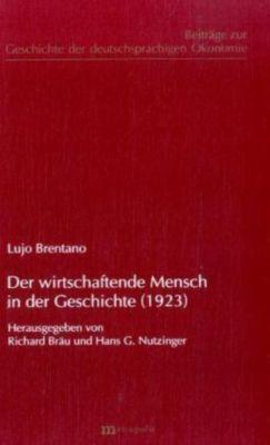 Der wirtschaftende Mensch in der Geschichte (1923), Lujo Brentano