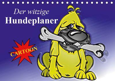 Der witzige Hundeplaner (Tischkalender 2019 DIN A5 quer), Elisabeth Stanzer