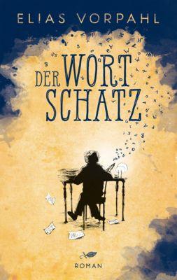 Der Wortschatz, Elias Vorpahl