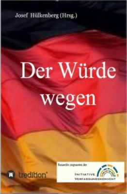 Der Würde wegen, Josef Hülkenberg, Ralph Boes, Ute Behrens, Hans-Jochen Gscheidmeyer, Heiko Lietz