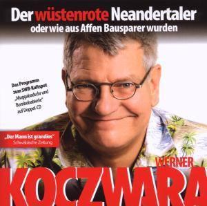 Der Wüstenrote Neandertaler 20, Werner Koczwara