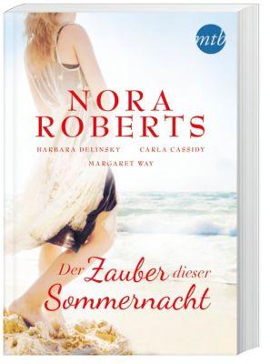Der Zauber dieser Sommernacht, Nora Roberts, Barbara Delinsky, Carla Cassidy, Margaret Way