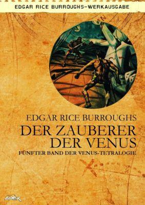 DER ZAUBERER DER VENUS - Fünfter Roman der VENUS-Tetralogie, Edgar Rice Burroughs