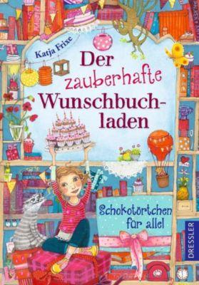 Der zauberhafte Wunschbuchladen. Schokotörtchen für alle!, Katja Frixe