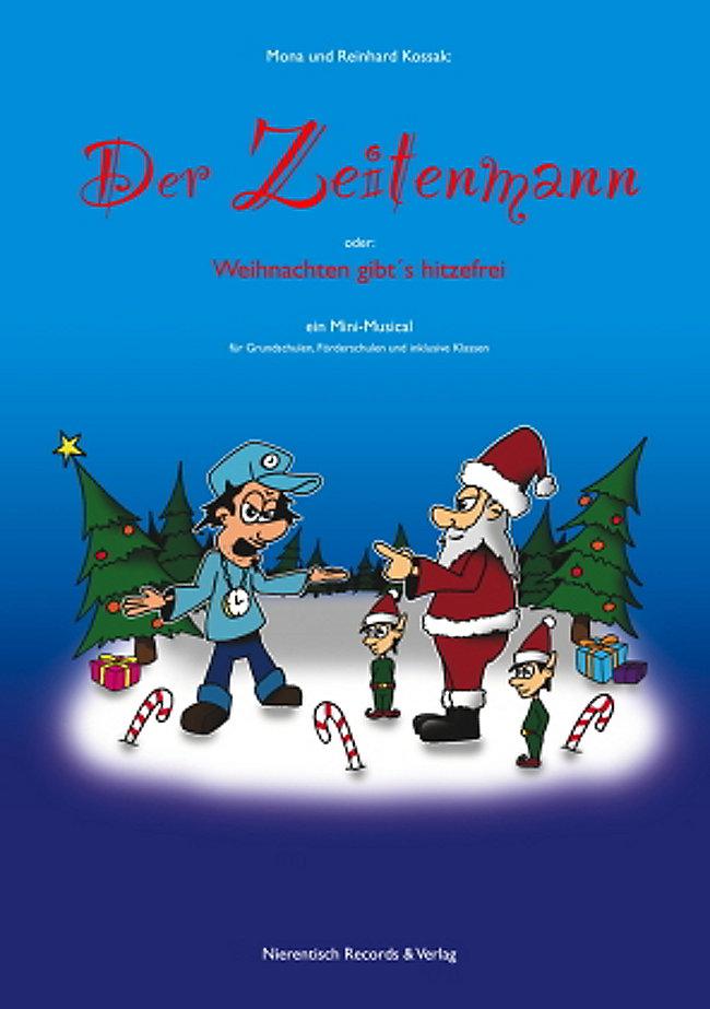 Der Zeitenmann - oder: Weihnachten gibt\'s hitzefrei, m. Audio-CD Buch