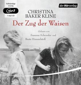 Der Zug der Waisen, 1 MP3-CD, Christina Baker Kline