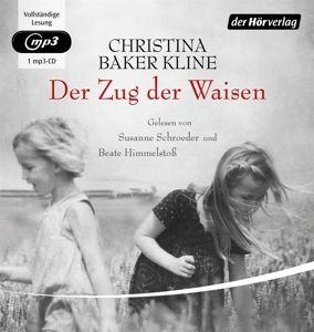 Der Zug der Waisen, 1 MP3-CD, Christina Baker Kline