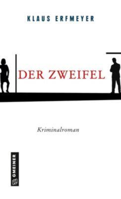 Der Zweifel, Klaus Erfmeyer