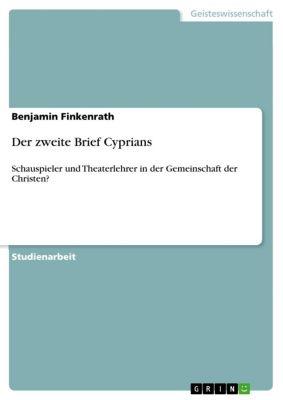 Der zweite Brief Cyprians, Benjamin Finkenrath