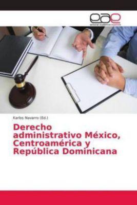Derecho administrativo México, Centroamérica y República Dominicana