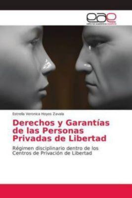 Derechos y Garantías de las Personas Privadas de Libertad, Estrella Veronica Hoyos Zavala