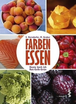 Derndorfer, E: Farben essen