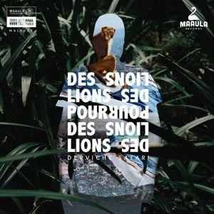 Derviche Safari (Vinyl), Des Lions Pour Des Lions