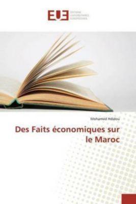 Des Faits économiques sur le Maroc, Mohamed Hdidou