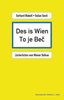 Des is Wien - To je Bec