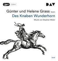 Des Knaben Wunderhorn, 1 MP3-CD, Günter Grass