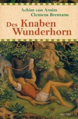 Des Knaben Wunderhorn, Achim von Arnim, Clemens Brentano