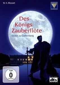 Des Königs Zauberflöte-Die Zauberflöte KV 620, Wolfgang Amadeus Mozart