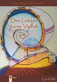 Des Lebens bunte Vielfalt - Jürgen Kleinowitz pdf epub