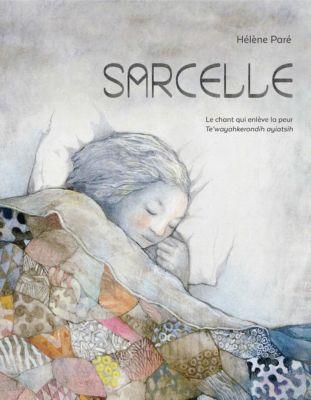 Des mots plein la bouche: Sarcelle, Hélène Paré