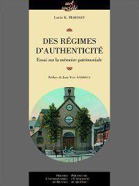 Des régimes d'authenticité, Lucie K. Morisset