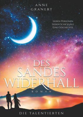 Des Sandes Widerhall, Anne Granert