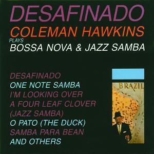 Desafinado, Coleman Hawkins