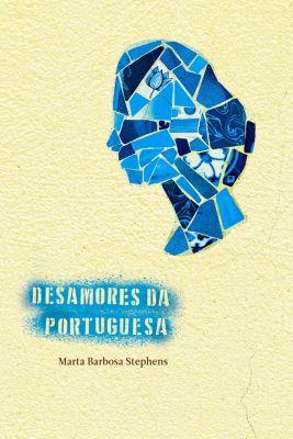 Desamores da portuguesa, Marta Barbosa Stephens