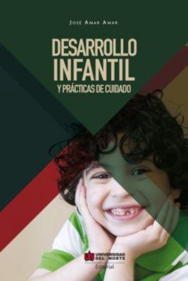 Desarrollo infantil y prácticas del cuidado, Jose Amar