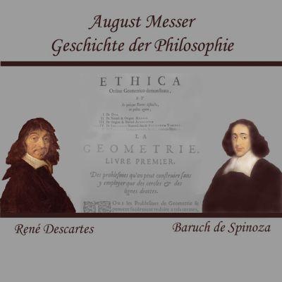 Descartes und Spinoza, August Messer