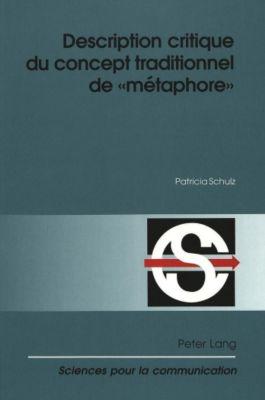 Description critique du concept traditionnel de «métaphore», Patricia Schulz