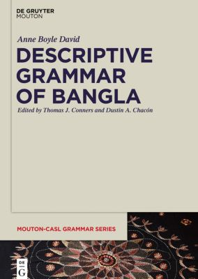 Descriptive Grammar of Bangla, Anne E. David