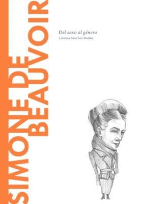 Descubrir la Filosofía: Simone de Beauvoir, Cristina Sánchez