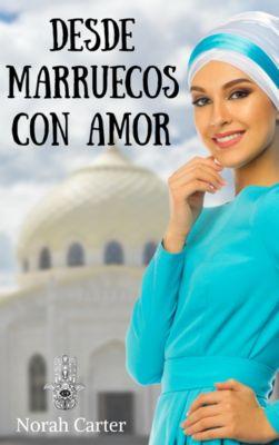 Desde Marruecos con amor, Norah Carter