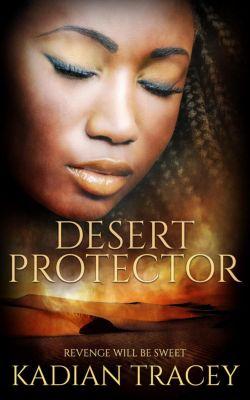 Desert Protector, Kadian Tracey