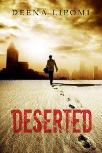 Deserted, Deena Lipomi