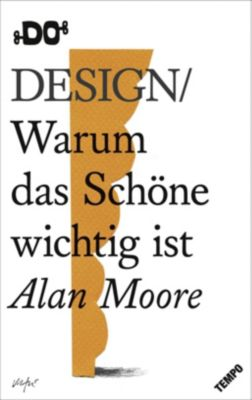 Design, Alan Moore