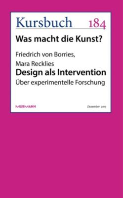 Design als Intervention, Friedrich von Borries, Mara Recklies