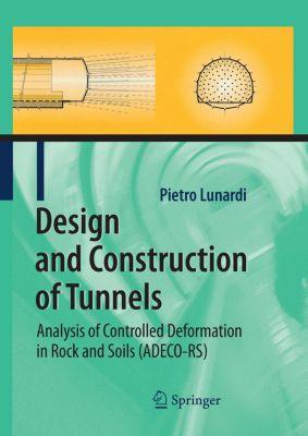 Design and Construction of Tunnels, Pietro Lunardi