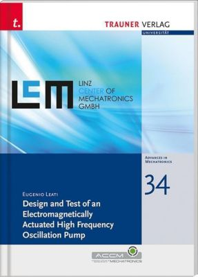 Design and Test of an Electromagnetically Actuated High Frequency Oscillation Pump, Leati Eugenio