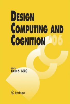 Design Computing and Cognition '06, w. CD-ROM