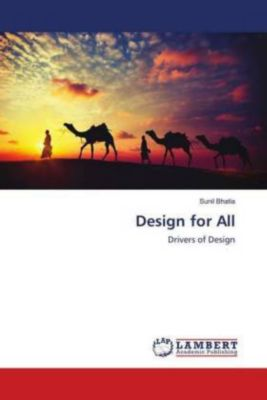 Design for All, Sunil Bhatia