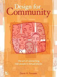 Design for Community, Derek Powazek