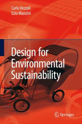 Design for Environmental Sustainability, Ezio Manzini, Carlo Arnaldo Vezzoli