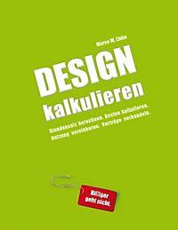 Stundensatz Berechnen Selbstständig : erfolgreich selbstst ndig handbuch f r freelancer und existenzgr nder grafik design webdesign ~ Themetempest.com Abrechnung