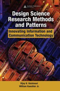 Design Science Research Methods and Patterns, Vijay K. Vaishnavi