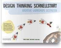 Design Thinking Schnellstart, Isabell Osann, Lena Mayer, Inga Wiele