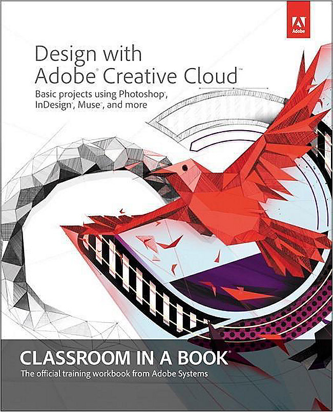 Design with Adobe Creative Cloud Classroom in a Book Buch